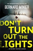 """Don't turn out the lights"" av Bernard Minier"