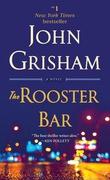 """""""The rooster bar"""" av John Grisham"""