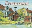 """""""Eventyrreisen - fra Junibakken til Nangilima"""" av Astrid Lindgren"""
