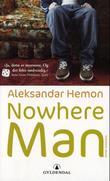 """""""Nowhere man - Pronek-fantasiene"""" av Aleksandar Hemon"""