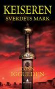 """Sverdets mark"" av Conn Iggulden"