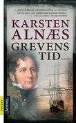 """Grevens tid - roman"" av Karsten Alnæs"