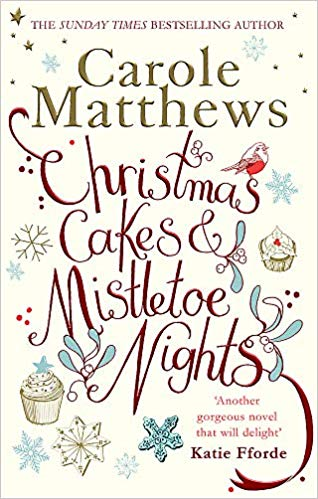 """Christmas Cakes and Mistletoe Nights - Carole Matthews"""
