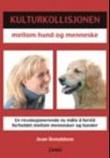 Omslagsbilde av Kulturkollisjonen mellom hund og menneske