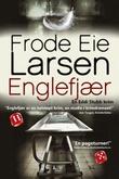 """""""Englefjær"""" av Frode Eie Larsen"""
