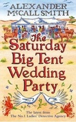 """The Saturday big tent wedding party"" av Alexander McCall Smith"
