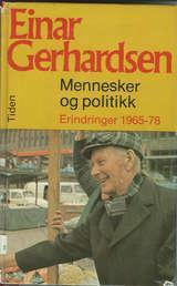 """""""Mennesker og politikk - erindringer 1965-78"""" av Einar Gerhardsen"""