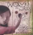 """""""The wolves in the walls"""" av Neil Gaiman"""