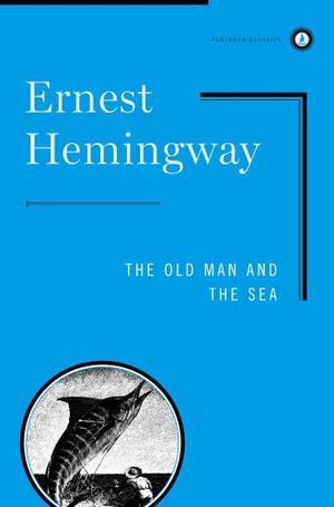 """The Old Man and the Sea (Scribner Classics)"" av Ernest Hemingway"