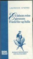 """""""En følsom reise gjennom Frankrike og Italia"""" av Laurence Sterne"""