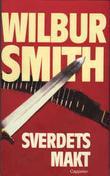 """""""Sverdets makt"""" av Wilbur A. Smith"""