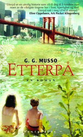 """""""Etterpå - en roman"""" av G. Musso"""
