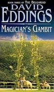 """Magician's gambit - book three of the Belgariad"" av David Eddings"