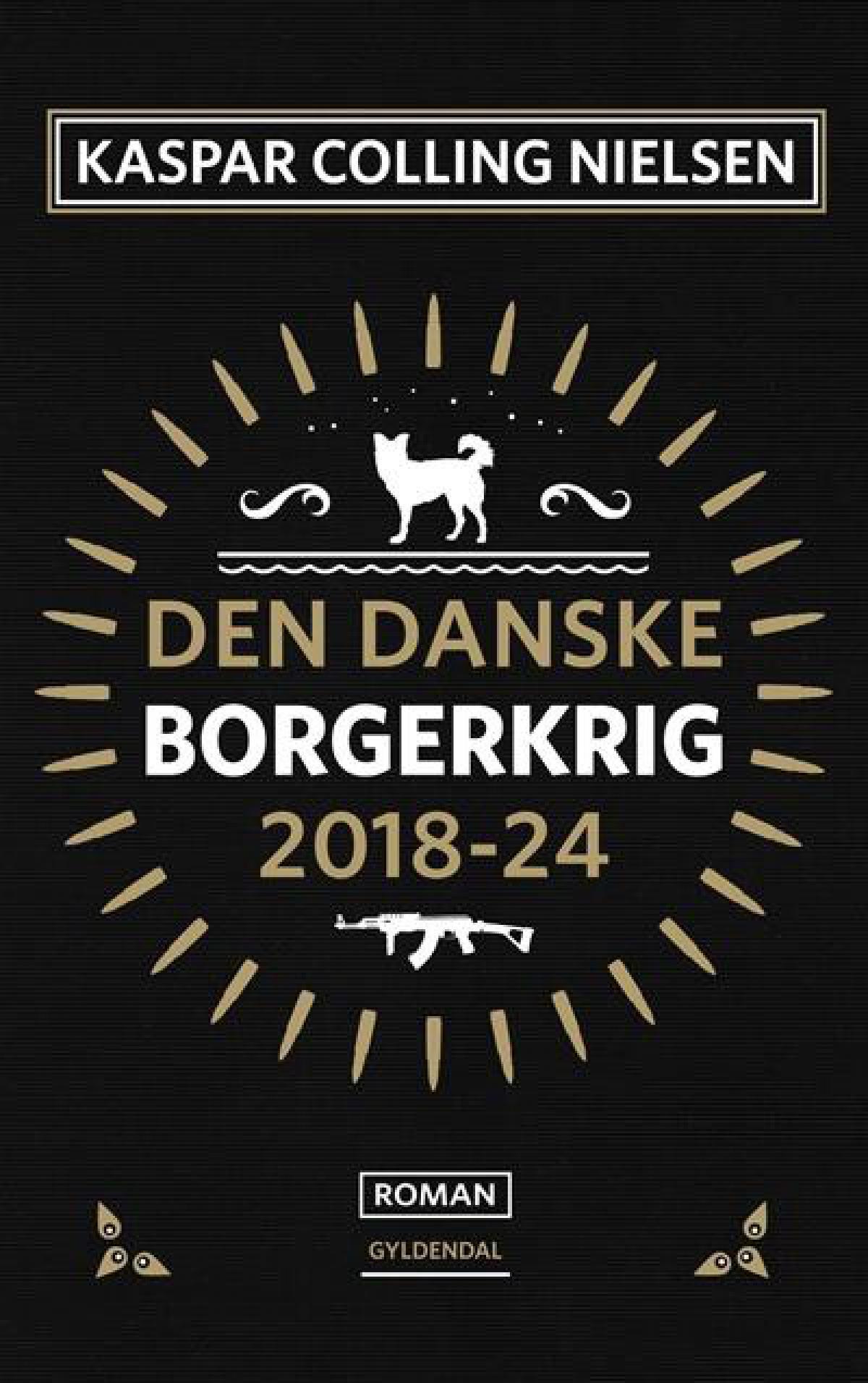 """""""Den danske borgerkrig 2018-24"""" av Kaspar Colling Nielsen"""