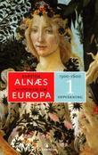 """""""Historien om Europa 1 - 1300-1600"""" av Karsten Alnæs"""