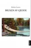 """""""Bruken av gjedde - generell informasjon"""" av Markus Lantto"""