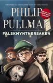 """Falskmyntnersaken"" av Philip Pullman"
