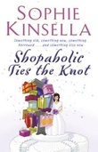 """Shopaholic ties the knot"" av Sophie Kinsella"