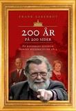 """""""200 år på 200 sider en kavalkade over Norges historie etter 1814"""" av Frank Aarebrot"""