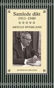 """""""Samlede dikt - 1911-1940"""" av Arnulf Øverland"""