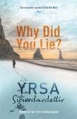 """""""Why did you lie?"""" av Yrsa Sigurðardóttir"""