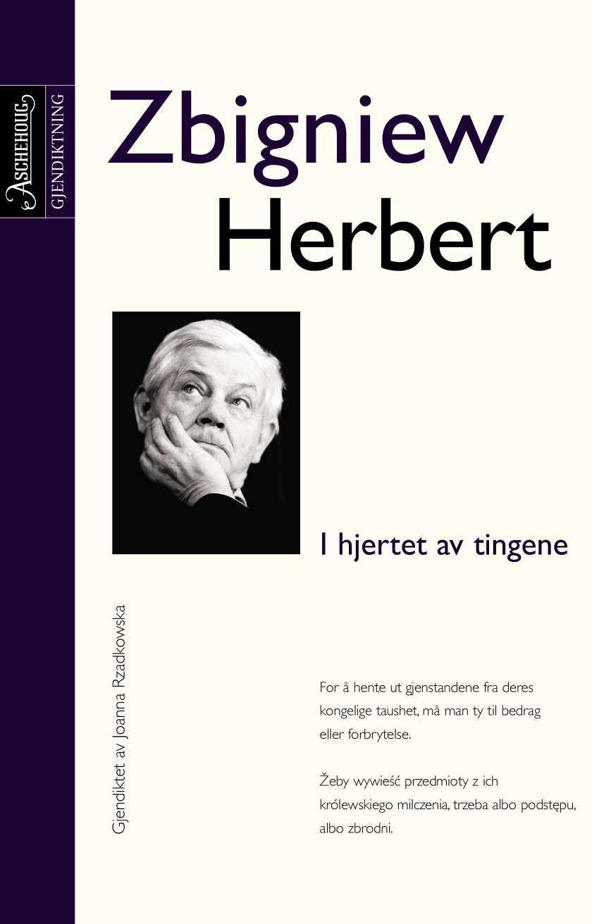 """""""I hjertet av tingene"""" av Zbigniew Herbert"""