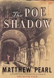 """The Poe shadow a novel"" av Matthew Pearl"