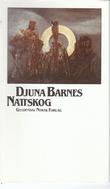 """Nattskog"" av Djuna Barnes"