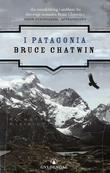 """I Patagonia"" av Bruce Chatwin"