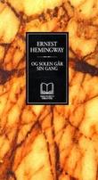 """""""Og solen går sin gang"""" av Ernest Hemingway"""