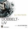 """""""Dobbeltliv"""" av S.J. Watson"""