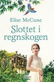 """""""Slottet i regnskogen"""" av Elise McCune"""