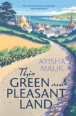 """This green and pleasant land"" av Ayisha Malik"
