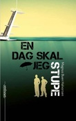"""""""En dag skal jeg stupe"""" av Magnus Buen Halvorsen"""