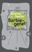"""""""Barbiegenet - roman"""" av Grethe Nestor"""