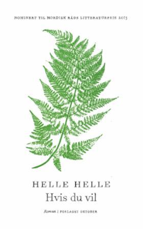 """""""Hvis du vil"""" av Helle Helle"""
