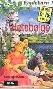 """""""Hetebølge"""" av Stein Aage Hubred"""