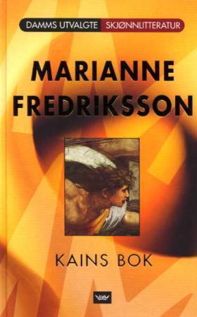 """""""Kains bok"""" av Marianne Fredriksson"""