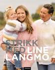 """""""Strikk med Line Langmo"""" av Line Langmo"""