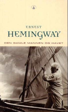 """""""Den gamle mannen og havet"""" av Ernest Hemingway"""