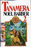 """""""Tanamera 2"""" av Noel Barber"""