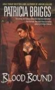 """Blood Bound (Mercy Thompson, Book 2)"" av Patricia Briggs"