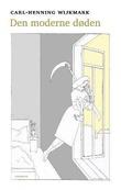 """""""Den moderne døden - fra menneskets sluttfase"""" av Carl-Henning Wijkmark"""