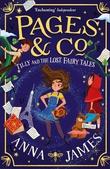 """Tilly and the lost fairytales"" av Anna James"