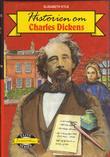 """""""Historien om Charles Dickens"""" av Elisabeth Kyle"""
