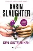 """""""Den siste enken"""" av Karin Slaughter"""