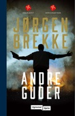 """""""Andre guder - du skal ikke ha andre guder enn meg"""" av Jørgen Brekke"""
