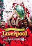 """""""Fortellingen om Liverpool - utbryterklubben som ble Englands mestvinnende fotballag"""" av John Arne Riise"""