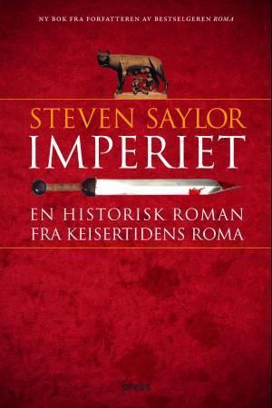 """""""Imperiet - en historisk roman fra keisertidens Roma"""" av Steven Saylor"""