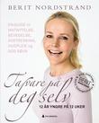 """""""Ta vare på deg selv 12 år yngre på 12 uker"""" av Berit Nordstrand"""